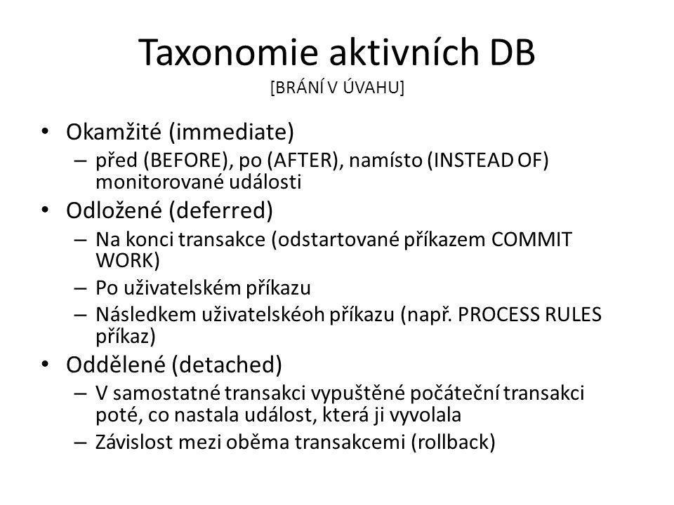 Taxonomie aktivních DB [BRÁNÍ V ÚVAHU]